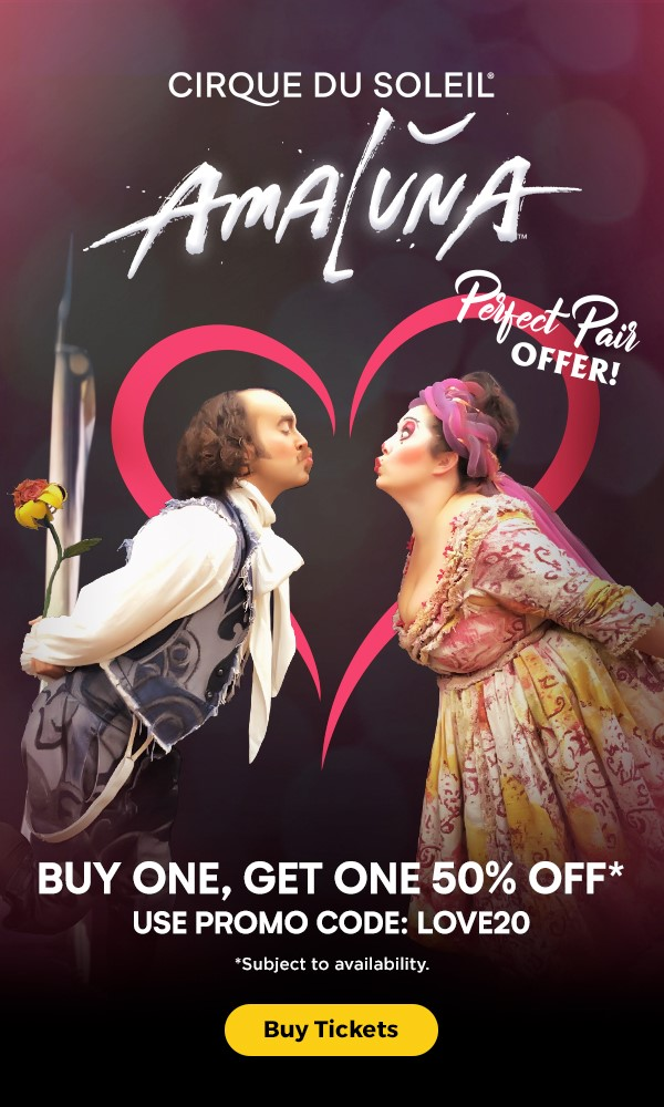 Cirque du Soleil: Valentine's Day Offer Buy One Get One 50% Off