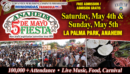 Anaheim Cinco De Mayo Fiesta – May 4th & 5th